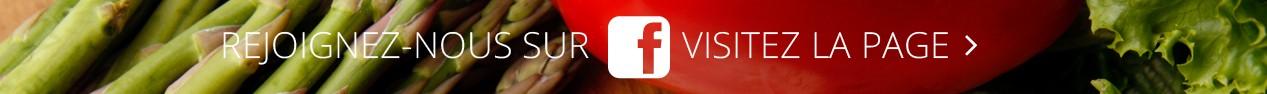"""""""Likez"""" notre page Facebook, suivez notre actualité et retrouvez des recettes des produits du moment"""